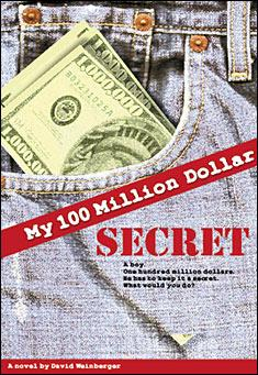 My 100 Million Dollar Secret by David Weinberger