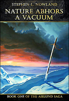 Nature abhors a vacuum by Stephen L. Nowland