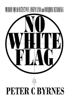 No White Flag By Peter C Byrnes