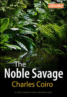 The Noble Savage by Charles Coiro