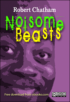 noisesome-beasts-robert-chatham
