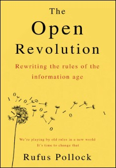 Book cover: The Open Revolution , by Rufus Pollock