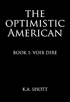 Book cover: The Optimistic American: Book 1