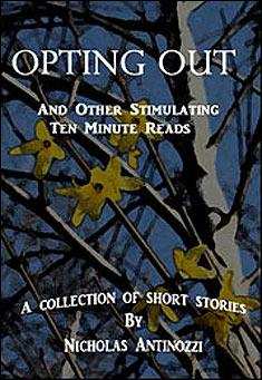 Opting Out by Nicholas Antinozzi
