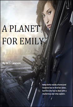 A Planet for Emily By M S Lawson