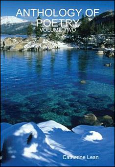 Anthology Of Poetry: Volume Two by Catherine Lean