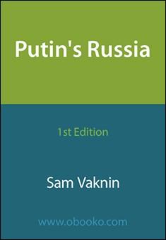 Putin's Russia by Sam Vaknin