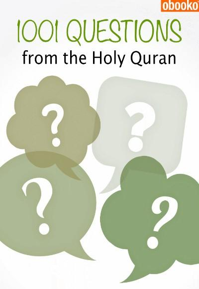 Book cover: 1001 Questions From The Holy Quran.