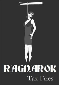 Ragnarok by Tax Fries