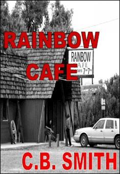 Rainbow Cafe. By CB Smith