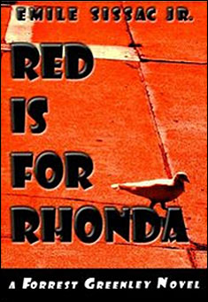 Red Is For Rhonda by Emile Sissac Jr.