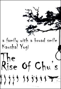 The Rise Of Chu's By Kaushal Yogi