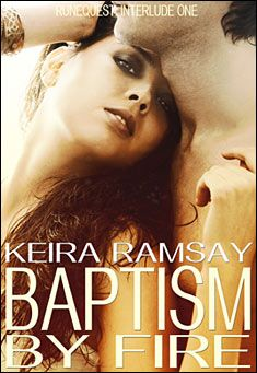 Baptism by Fire (Interlude One of the Runequest) by Keira Ramsay