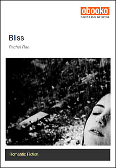 Bliss by Rachel Rae