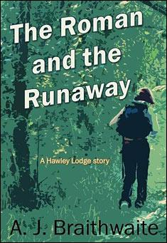 The Roman and the Runaway by A. J. Braithwaite