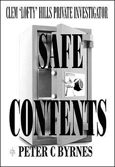 Safe Contents. By Peter C Byrnes