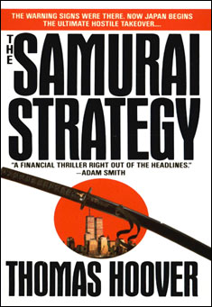 The Samurai Strategy by Thomas Hoover