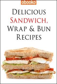 Sandwich, Wrap & Bun Recipes