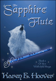 The Sapphire Flute by Karen E. Hoover