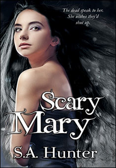 Scary Mary by S. A. Hunter