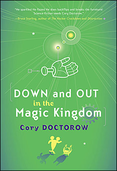 down-and-out-in-the-magic-kingdom-cory-doctorow