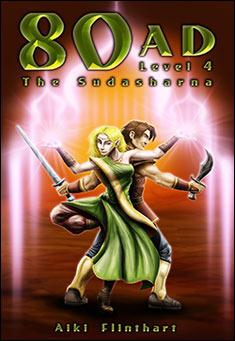80AD - The Sudarshana (Book 4) by Aiki Flinthart