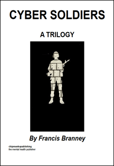 Cyber Soldiers by Francis Branney