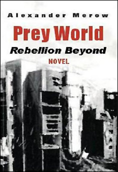 science-fiction-ebook-preyworld2-rebellion-beyond-merow