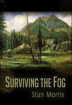 surviving-the-fog-stan-morris