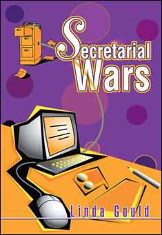 Secretary Wars by Linda Gould