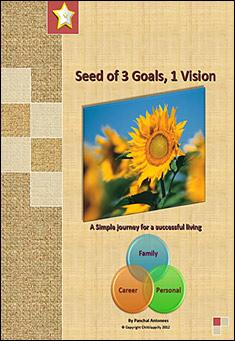 Seed of 3 Goals, 1 Vision by Panchal Antonees