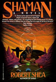 Shaman by Robert J. Shea