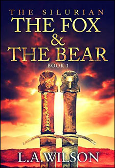 The Silurian Book 1: The Fox and the Bear by L. A. Wilson