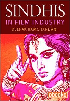 Sindhis in Film Industry - Deepak Ramchandani