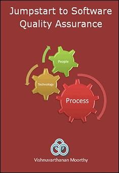 Jumpstart to Software Quality Assurance by Vishnuvarthanan Moorthy