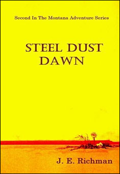 Steel Dust Dawn by J. E. Richman