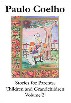 Stories for Parents, Children and Grandchildren 2 by Paulo Coelho