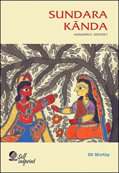 Sundara K?nda: Hanuman's Odyssey BS Murthy