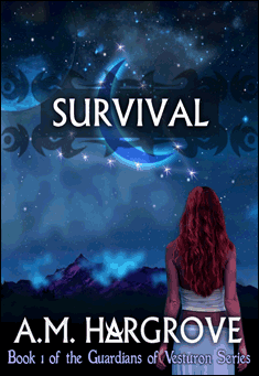 Survival: Book 1 of The Guardians of Vesturon by A. M. Hargrove