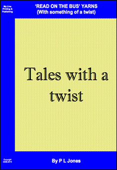 Tales with a Twist By P L Jones