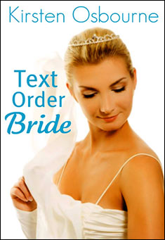 Text Order Bride by Kirsten Osbourne