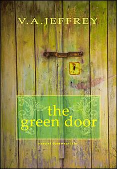 The Green Door by V. A. Jeffrey