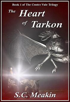 The Heart of Tarkon by S.C. Meakin
