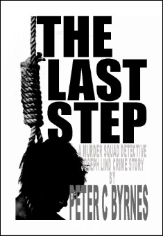 Book cover: The Last Step , by Peter C Byrnes