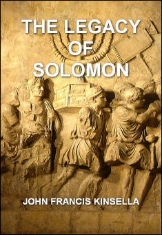Book cover: The Legacy of Solomon. By John Francis Kinsella