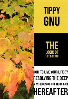 Book cover:The Logic of Life and Death