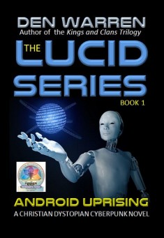 The Lucid Series: Android Uprising - free ebook download