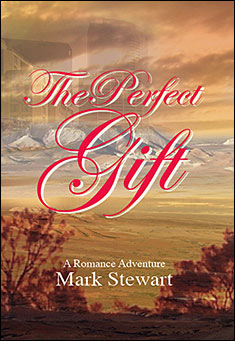 The Perfect Gift by Mark Stewart