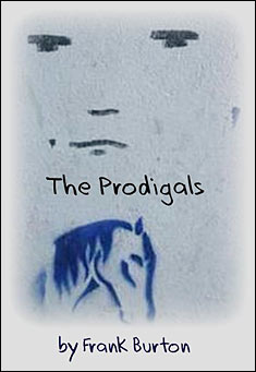 The Prodigals by Frank Burton