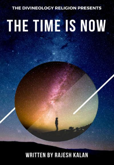 The Time Is Now. By Rajesh Kalan . A Self Help book